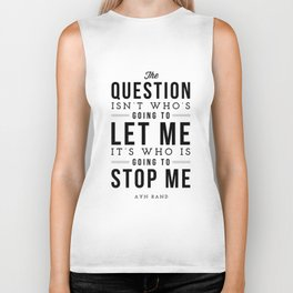 Who is going to stop me - Quote Biker Tank