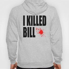 I Killed Bill Hoody