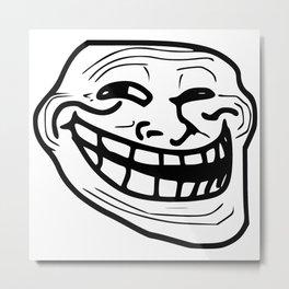 Funny trollface illustration Metal Print