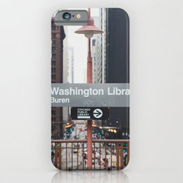 State and Van Buren Harold Washington Library Stop - Chicago El iPhone Case