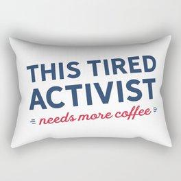 Tired Activist Needs Coffee! Rectangular Pillow