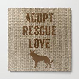 Adopt. Rescue. Love. Metal Print