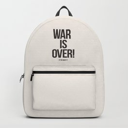 War Is Over! If You Want It Backpack
