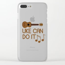 Humorous Guitar Sound Music Graphic Tee Shirt Gift Cool Uke Can Do It Instruments Enthusiast Men Clear iPhone Case