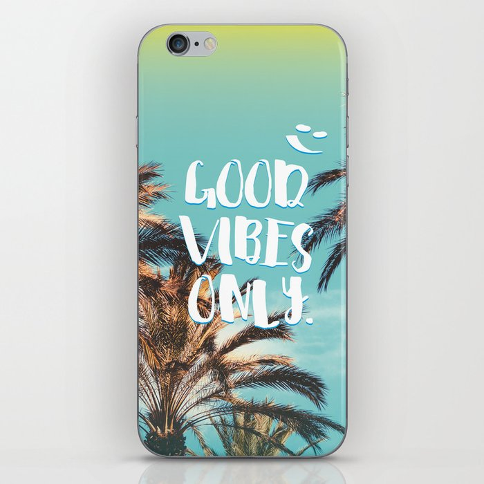 """""""Good Vibes Only."""" - Quote - Tropical Paradise Palm Trees iPhone Skin"""