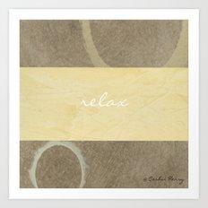 Relax Modern Art w/ Signature Art Print