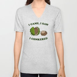 I Came I Saw I Conkered Unisex V-Neck