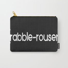 Rabble-Rouser Carry-All Pouch