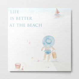 Life Is Better At The Beach Metal Print