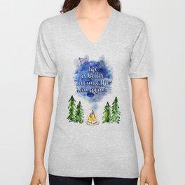 Life is better around the campfire - watercolor quote Unisex V-Neck