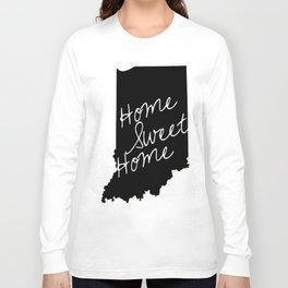 Indiana Home Sweet Home Long Sleeve T-shirt