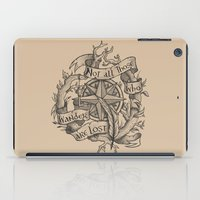 "not all those who wander are lost iPad Cases featuring ""Not all those who wander are lost"" by Rose24601"
