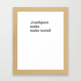 ./configure && make && make install Framed Art Print
