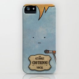 Ciotrinni from G7Ae0KT (Vocal) iPhone Case