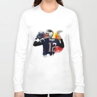 patriots Long Sleeve T-shirts featuring Tom Brady by J Maldonado