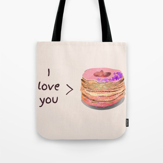 I love you more than cronuts Tote Bag