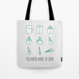 You Were Made To Soar Tote Bag