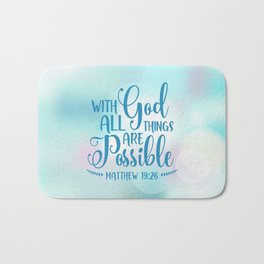 God All Things Possible Bible Quote Bath Mat
