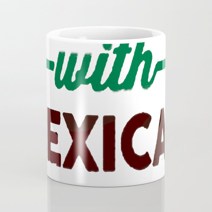 MADE IN AMERICA WITH MEXICAN PARTS T-SHIRT Coffee Mug