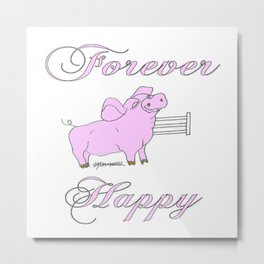 Forever Happy Metal Print
