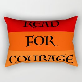 READ FOR COURAGE Rectangular Pillow