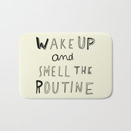 WAKE UP Bath Mat