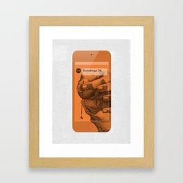 Everything's OK (MetaPhone) Framed Art Print