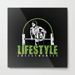 "Calisthenics Workout ""Lifestyle"" Metal Print"