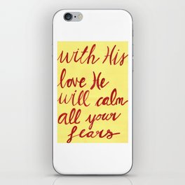God's love calms our fears iPhone Skin