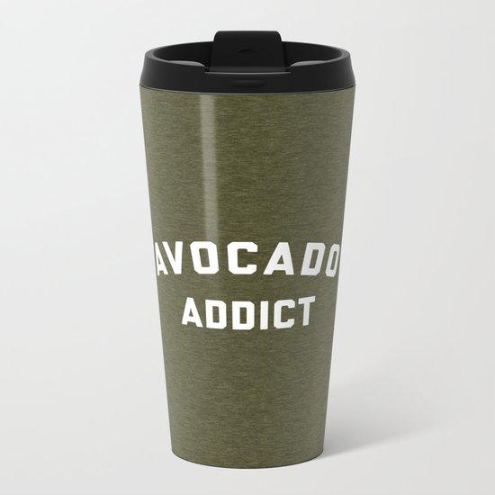 Avocado Addict Funny Quote Metal Travel Mug