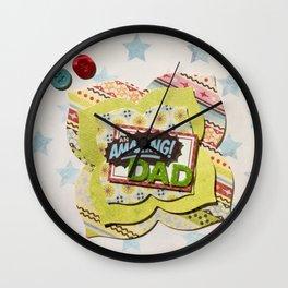 Amazing Dad Wall Clock