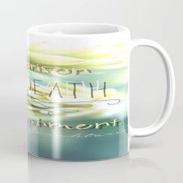 My Life's Mantra Coffee Mug