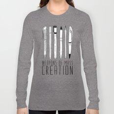 weapons of mass creation Long Sleeve T-shirt