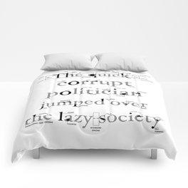 The Quick Corrupt Comforters