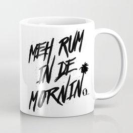 Meh Rum White Coffee Mug