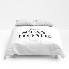 Let's Stay Home Black and White Home Sweet Home Typography Quote Poster Valentine Gift for Her Comforters