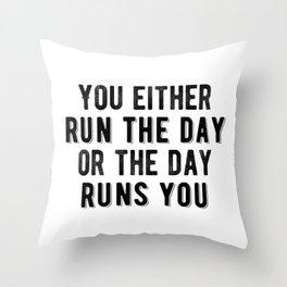 Inspirational - Run The Day Throw Pillow