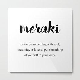Meraki definition, Creativity Unique Words Dictionary Metal Print