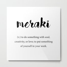 Meraki definition, Creativity Unique Words Dictionary Metal Print