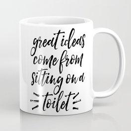 Bathroom Decor, Toilet Decor, Great ideas come from sitting on a toilet, Home Decor Coffee Mug