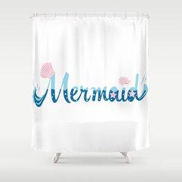 Mermaid Word Design Shower Curtain