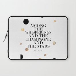 Champagne Quote,Celebrate Life,F Scott Fitzgerald,Quote Prints,Bar Decor,Wedding Anniversary Laptop Sleeve