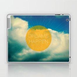 Dreams Happen Laptop & iPad Skin