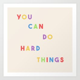 You Can Do Hard Things 2.0 Art Print
