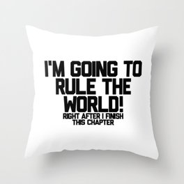 After This Chapter Throw Pillow