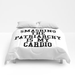 Smashing The Patriarchy is My Cardio Comforters