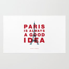 Paris is Always a Good Idea Audrey Hepburn Beautiful Life and Love Quote Gift for Girlfriend Rug