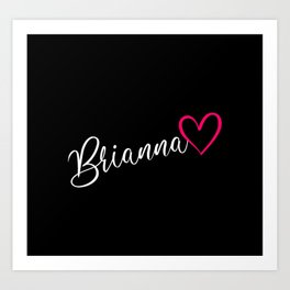 Brianna Name Calligraphy Heart Art Print