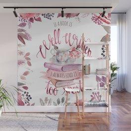 IF A BOOK IS WELL WRITTEN Wall Mural