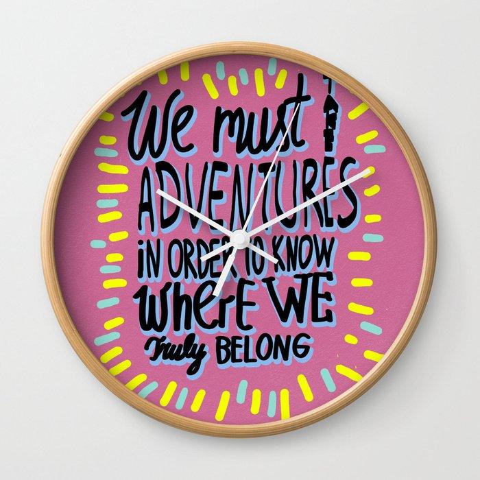 We must take adventures Wall Clock